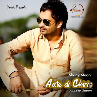 Promo - Yankne -  Aate Di Chiri - Sharry Mann