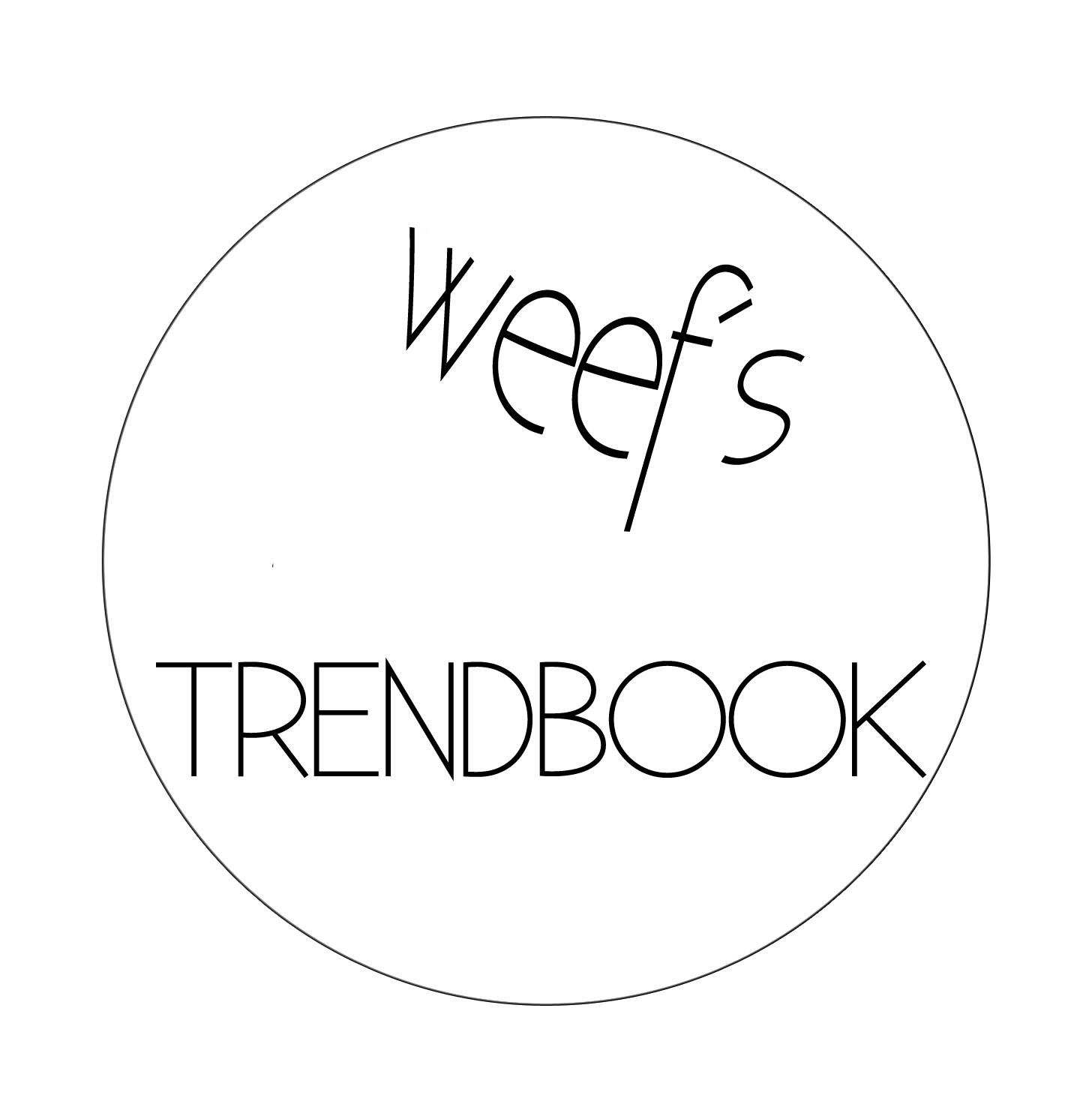 Weef´s Trendbook