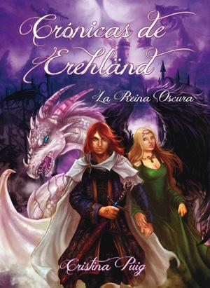 Crónicas de Erehdländ. La Reina Oscura