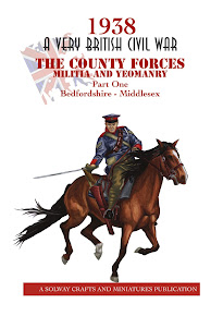 1938 A Very British Civil War: The County Forces Militia and Yeomanry, Part 1