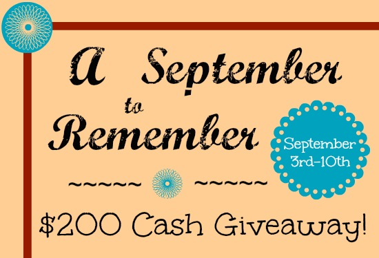 A+September+to+Remember+Giveaway A September to Remember $200 Cash Giveaway