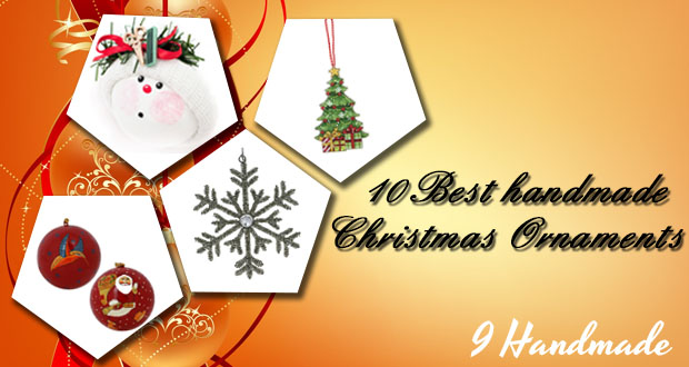 10 Best Handmade Christmas Ornaments