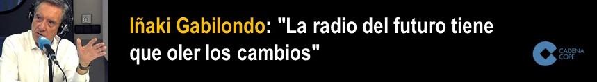 GABILONDO EN 'LA CONTRAPORTADA' DE COPE