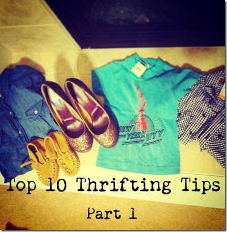 Top 10 Thrifting Tips