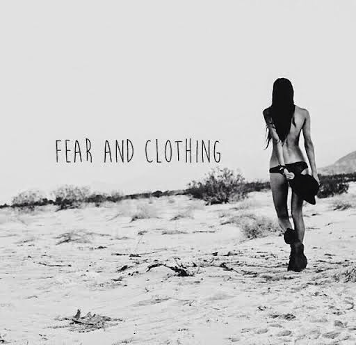 Fear and Clothing