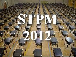 tarikh keputusan peperiksaan STPM 2012