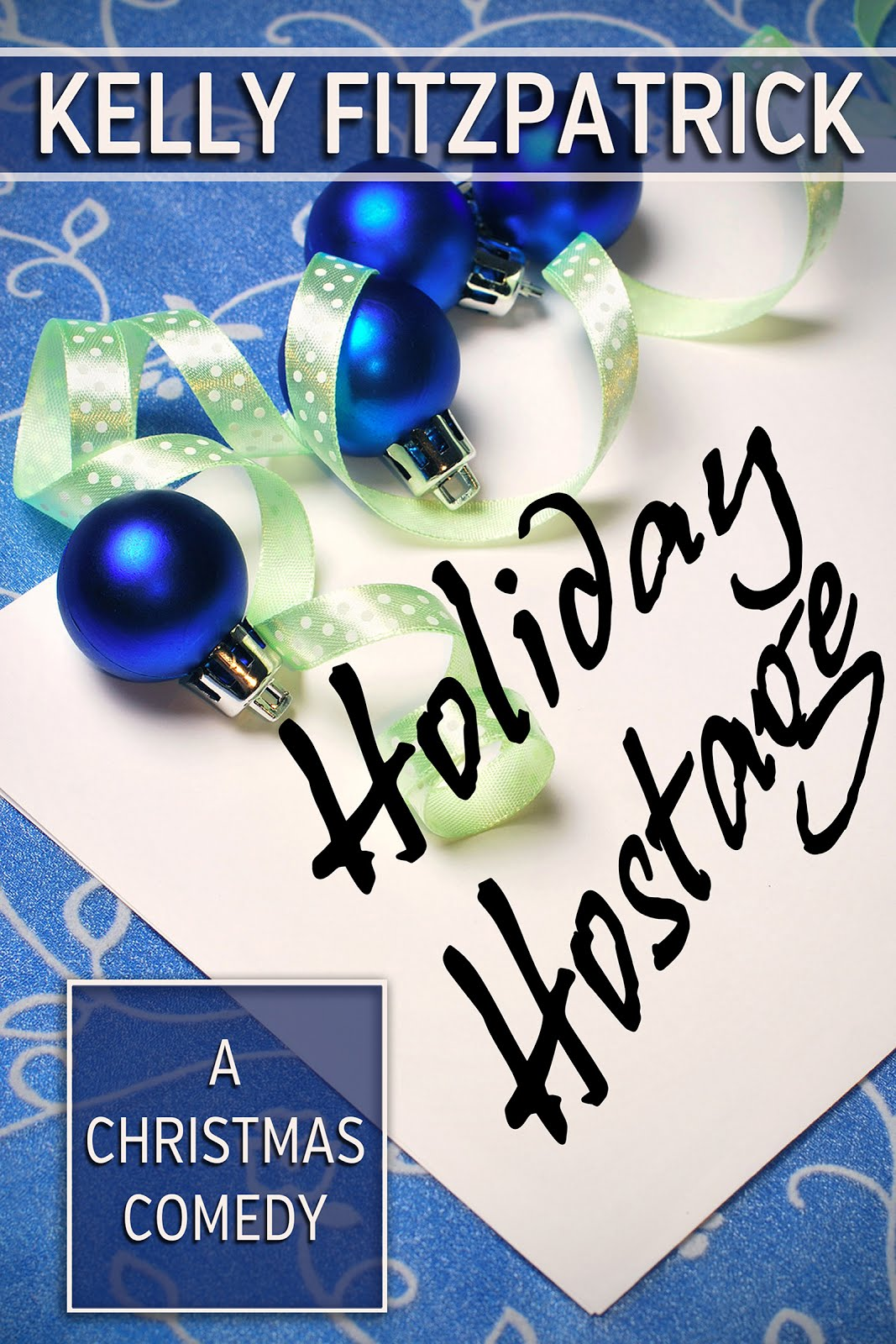 Holiday Hostage