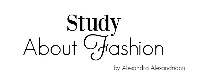 Study About Fashion - by Alexandra Alexandridou