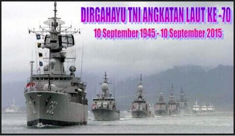 DIRGAHAYU TNI AL KE - 70 TAHUN 2015