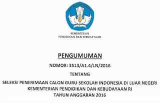Pengumuman Hasil Seleksi Kualifikasi Penerimaan Calon Guru Sekolah Indonesia di Luar Negeri