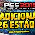 PES 2016: Adicione o Pack 26 Estádios + 51 Bolas