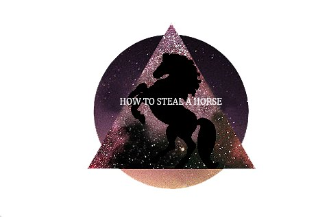 how to steal a horse?