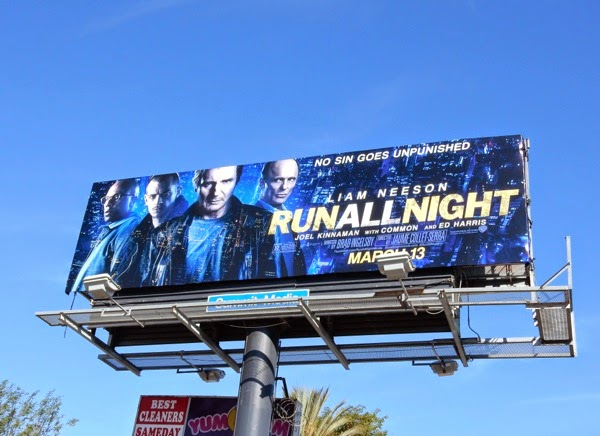 Run All Night movie billboards