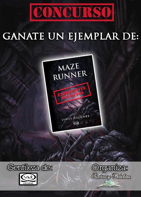 http://sueniosypalabras.blogspot.com.ar/2014/01/concurso-maze-runner-expedientes.html