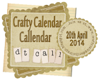 Crafty Calendar Challenge DT Call
