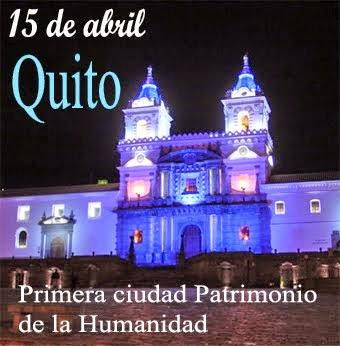 San Francisco de Quito, primera ciudad Patrimonio de la Humanidad.