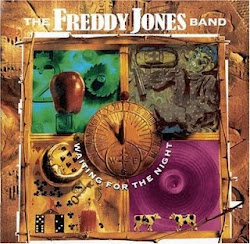 "The Freddy Jones Band - ""Waiting For The Night"""
