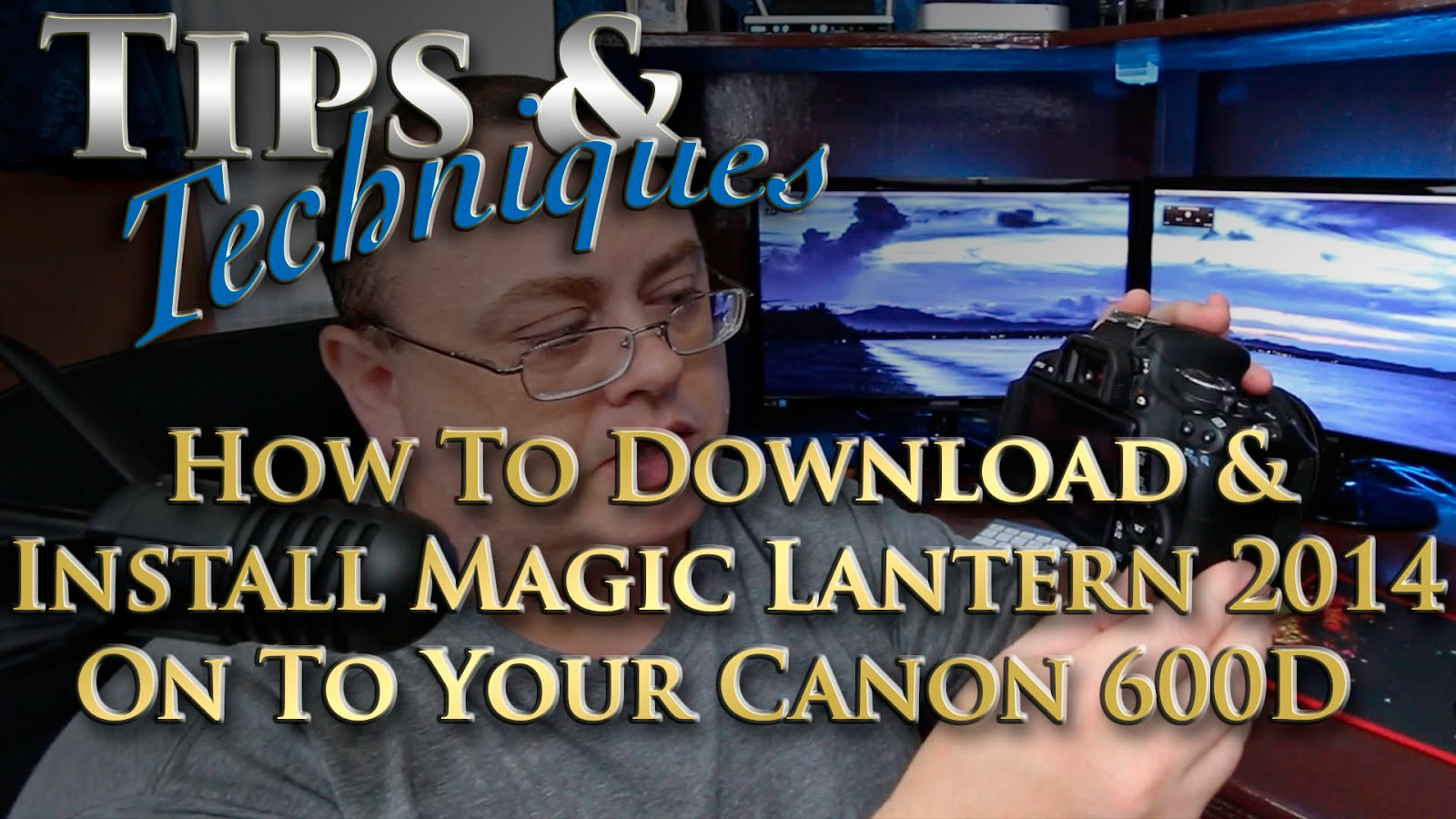 How To Download & Install Magic Lantern 2014 On To Your Canon 600D