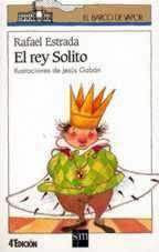 EL REY SOLITO--RAFAEL ESTRADA
