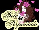 Bela e Perfumada