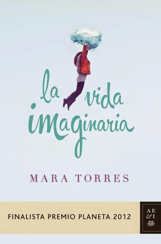 Reseña: La vida imaginaria - Mara Torres