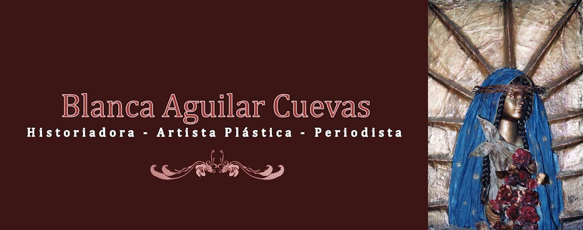 Blog de Arte de Blanca Aguilar Cuevas