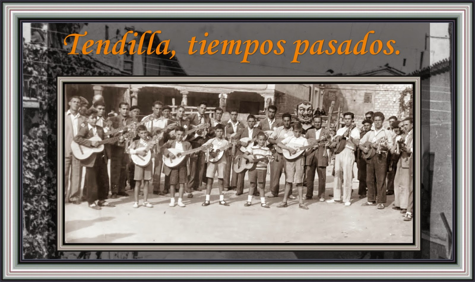 TENDILLA, TIEMPOS PASADOS