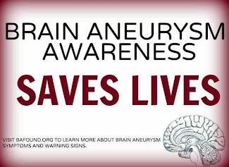 Ironically, It's National Brain Aneurysm Awareness Month