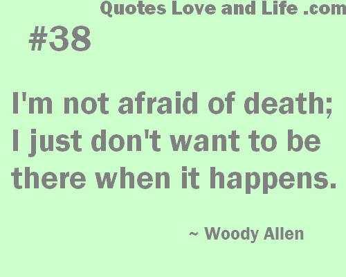 Quotes About Life And Death, Famous Quotes About Life And Death, Amazing  Quotes About Life And Death, Wise Quotes About Life And Death, Life Death  Quotes, ...