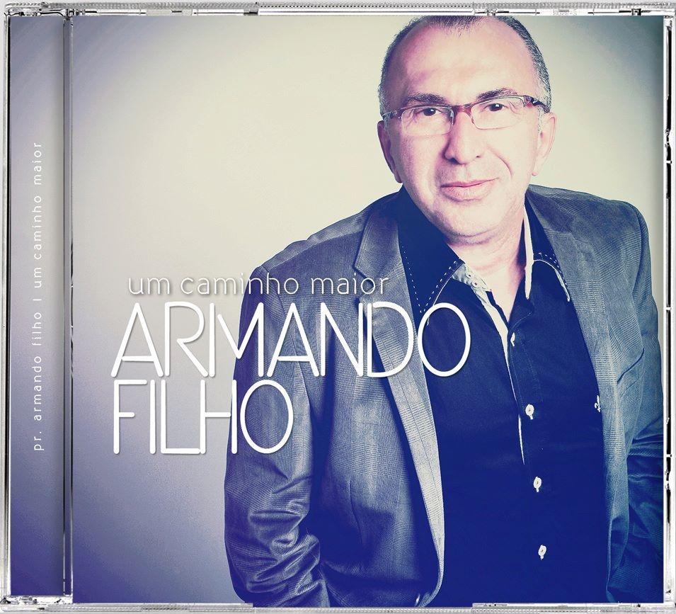 Armando Filho – Um Caminho Maior