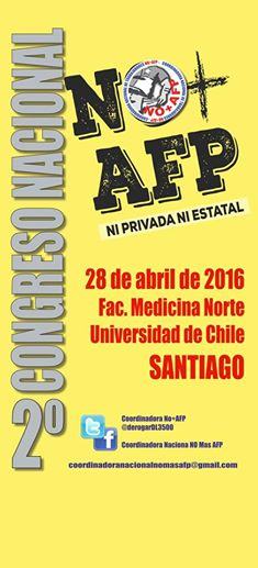 INDEPENDENCIA: 2° CONGRESO NO + AFP