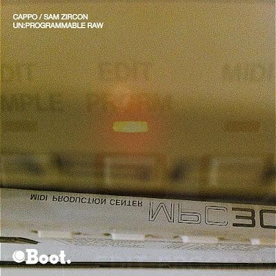 Cappo & Sam Zircon – Unprogrammable Raw (2013)