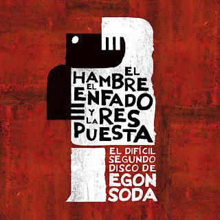 Egon Soda Portada EL HAMBRE, EL ENFADO Y LA RESPUESTA
