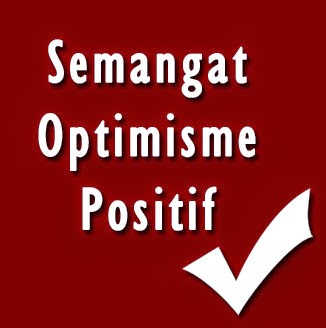 Semangat Optimisme Positive