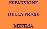 ESPANSIONE DELLA FRASE MINIMA ESERCIZI