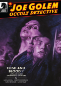Joe Golem: Occult Detective--Flesh and Blood #1 *