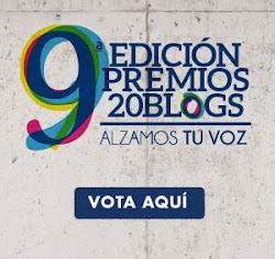 VOTA A NUESTRO BLOG EN LOS PREMIOS20BLOGS.