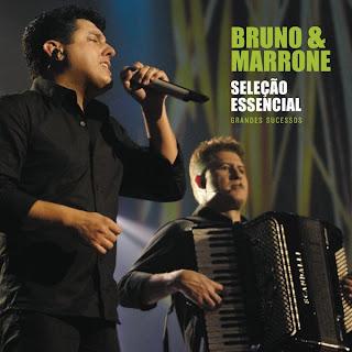 Bruno e Marrone - Sele��o Essencial - Grandes Sucessos