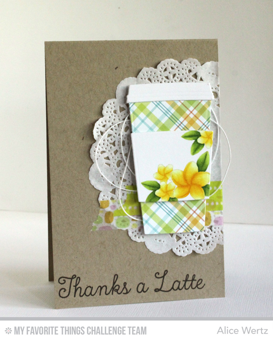 Thanks a Latte Card by Alice Wertz featuring the Birdie Brown Polynesian Paradise stamp set and the Laina Lamb Designs Perk Up stamp set and Coffee Cup Die-namics #mftstamps