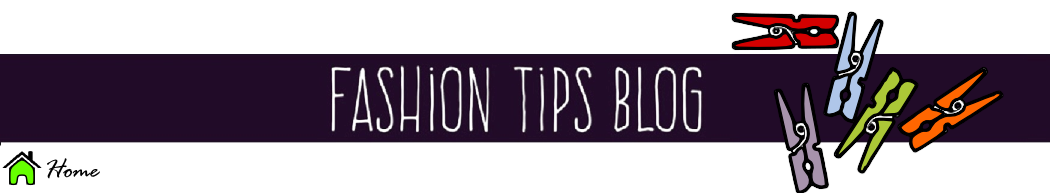 Fashion Tips Blog
