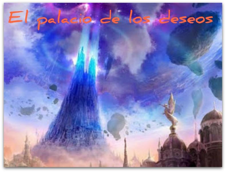 El palacio de los deseos