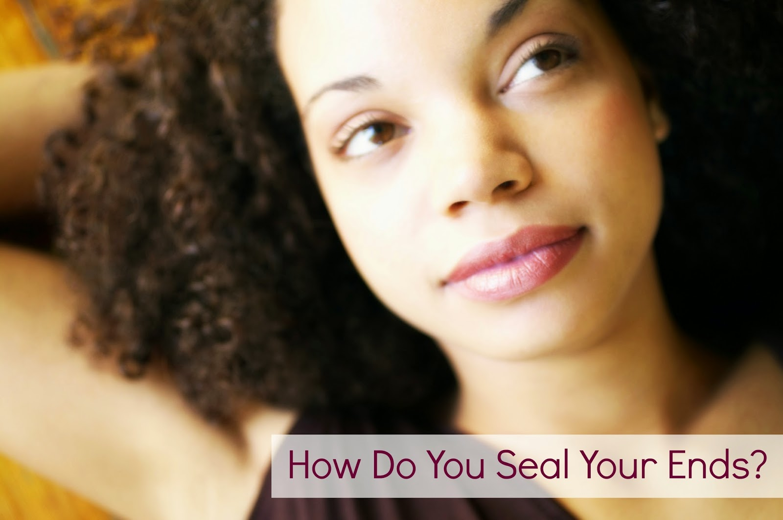 How Do You Seal Your Ends?