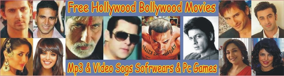 Free All Movies  Mp3 & Video Songs Softwears and Pc Games