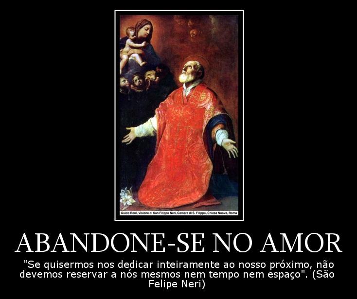 Cristo Minha Certeza Frases De São Felipe Neri