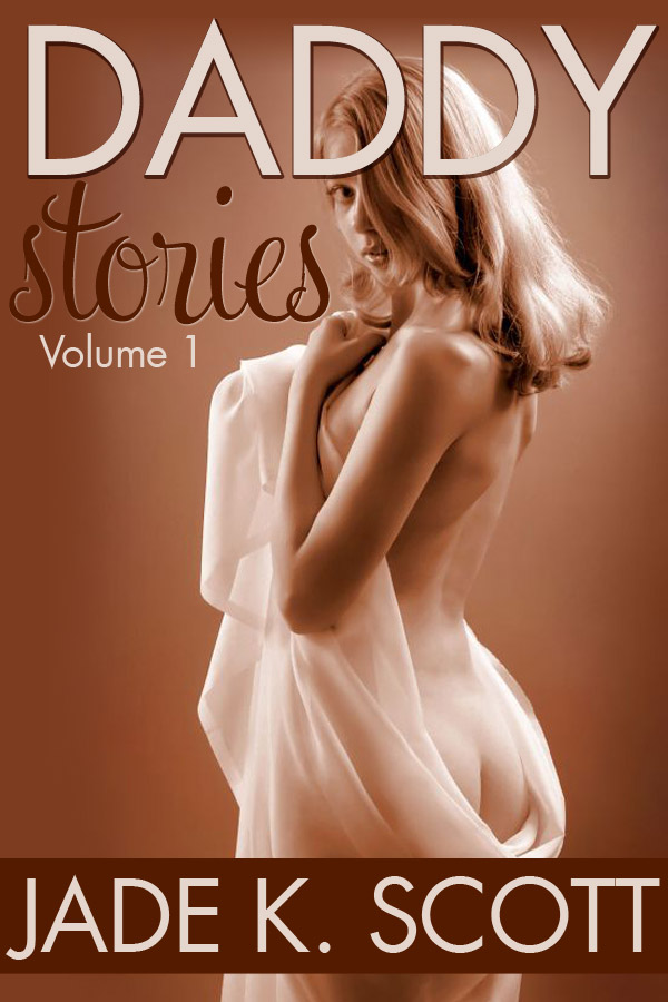 ... of some of my hottest sex stories involving stepfather/stepdaughter sex.