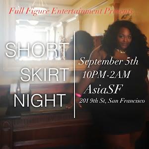Full Figure Friday Short Skirt Night