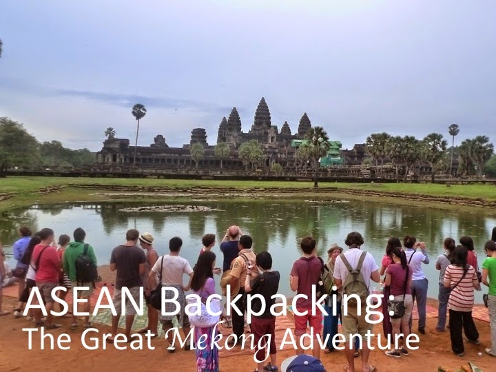 ASEAN Backpacking - Vietnam. Cambodia, Thailand