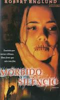 ASSISTIR Mórbido Silêncio - 1998 (Dublado)