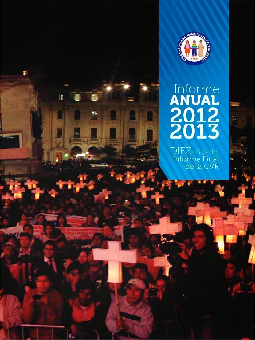 Informe anual (2012 -2013) sobre la situación de los Derechos Humanos en el Perú
