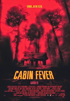 La Cabaña Sangrienta (Cabin Fever)
